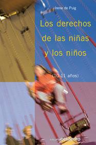 LOS DERECHOS DE LAS NIÑAS Y LOS NIÑOS : 10-11 AÑOS