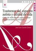 TRASTORNOS DEL ESPECTRO AUTISTA Y CALIDAD DE VIDA