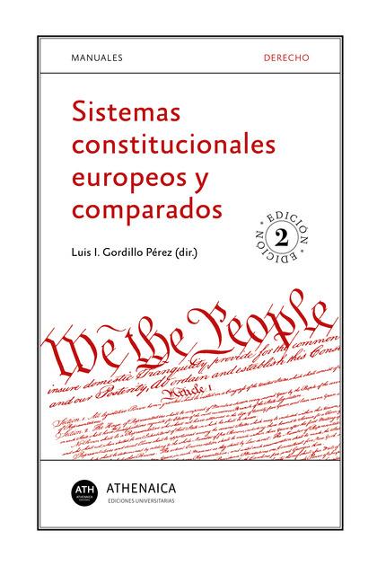 SISTEMAS CONSTITUCIONALES EUROPEOS Y COMPARADOS.