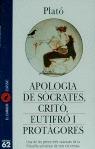 APOLOGIA DE SÒCRATES  CRITÓ  EUTIFRÓ  PROTÀGORES