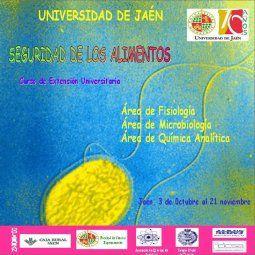 SEGURIDAD DE LOS ALIMENTOS : UNIVERSIDAD DE JAÉN, 3 DE OCTUBRE A 21 DE NOVIEMBRE DE 2003