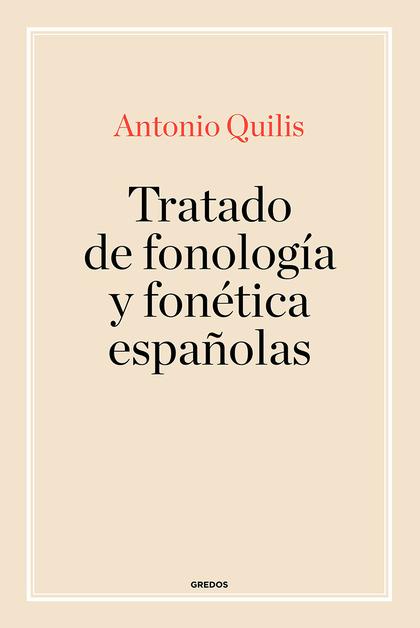 TRATADO DE FONOLOGIA Y FONETICA ESPAÑOLAS