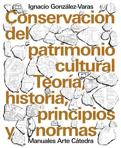 CONSERVACIÓN DEL PATRIMONIO CULTURAL.