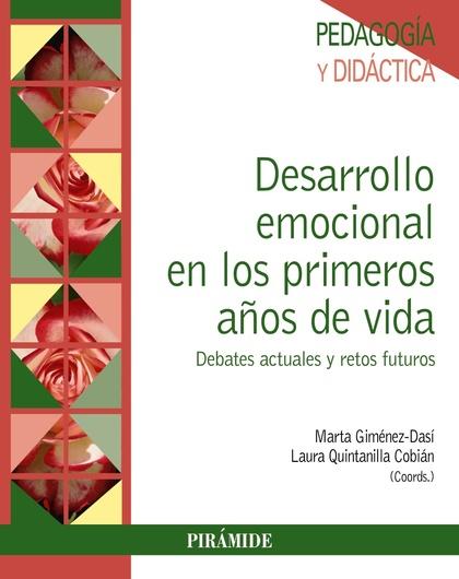 DESARROLLO EMOCIONAL EN LOS PRIMEROS AÑOS DE VIDA