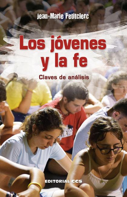 LOS JÓVENES Y LA FE                                                             CLAVES DE ANÁLI