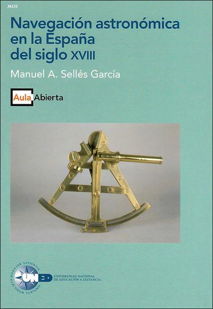 NAVEGACIÓN ASTRONÓMICA EN LA ESPAÑA DEL SIGLO XVIII