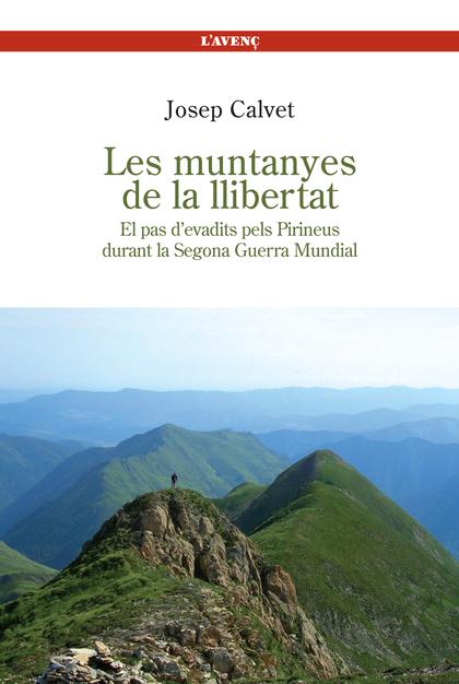 LES MUNTANYES DE LA LLIBERTAT