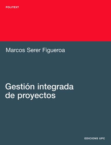 GESTIÓN INTEGRADA DE PROYECTOS.