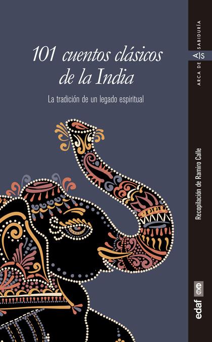 101 CUENTOS CLASICOS DE LA INDIA