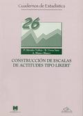 CONSTRUCCIÓN DE ESCALAS DE ACTITUDES TIPO LIKERT