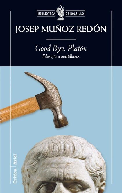 GOOD BYE, PLATON