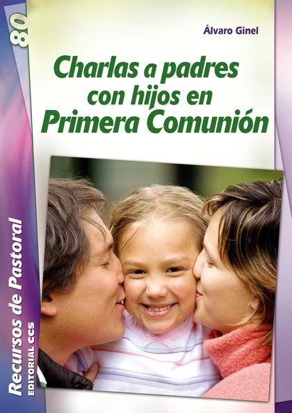 CHARLAS A PADRES CON HIJOS EN PRIMERA COMUNION