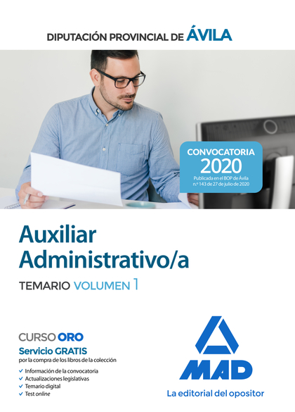 AUXILIAR ADMINISTRATIVO DE LA DIPUTACIÓN PROVINCIAL DE ÁVILA. TEMARIO VOLUMEN 1.