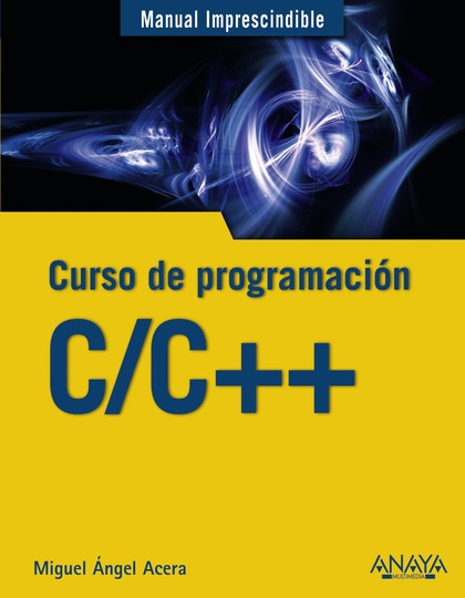C/C++. CURSO DE PROGRAMACIÓN.