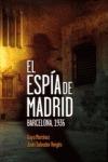 EL ESPÍA DE MADRID : BARCELONA, 1936