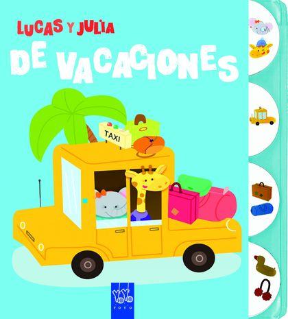 DE VACACIONES. LUCAS Y JULIA