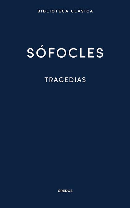 33. TRAGEDIAS (ÁYAX. LAS TRAQUINIAS. ANTÍGONA. EDIPO REY.ELECTRA. FILOCTETES. ED.