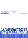CALIDAD EN LA COOPERACIÓN : LA EXPERIENCIA CASTILLA-LA MANCHA