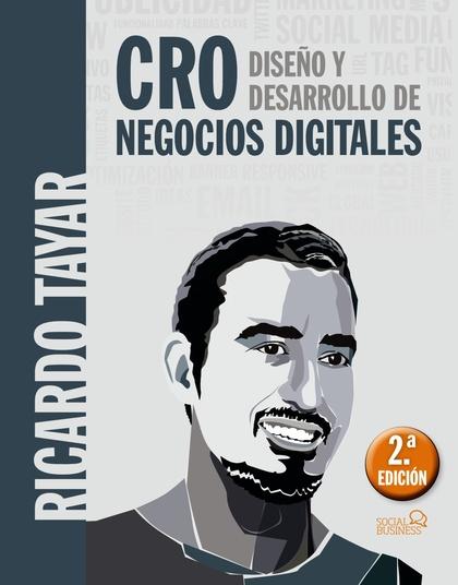 CRO. DISEÑO Y DESARROLLO DE NEGOCIOS DIGITALES.
