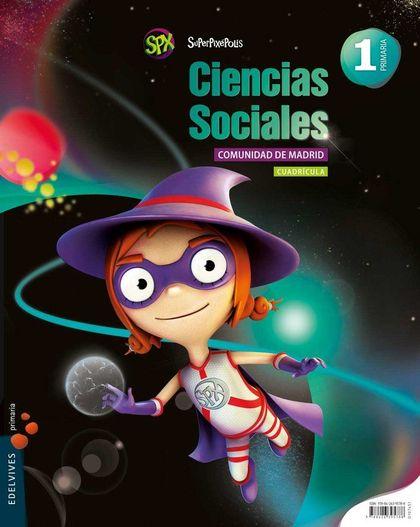 (MADRID) SUPERPIXÉPOLIS, CIENCIAS SOCIALES, 1 EDUCACIÓN PRIMARIA (CUADRÍCULA)
