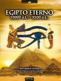 EGIPTO ETERNO : 10.000 A.C.