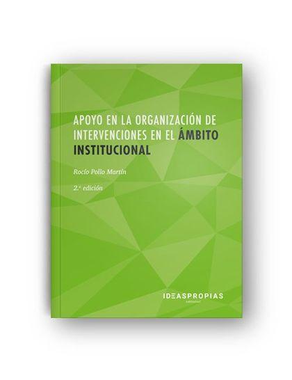 APOYO EN LA ORGANIZACIÓN DE INTERVENCIONES EN EL ÁMBITO INSTITUCIONAL (2ª. EDICI