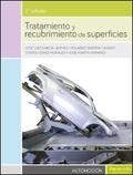 TRATAMIENTO Y RECUBRIMIENTO DE SUPERFICIES 2.ª EDICIÓN.