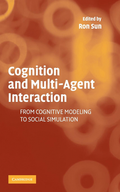 COGNITION AND MULTI-AGENT INTERACTION