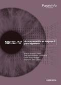 100 PROBLEMAS RESUELTOS DE  PROGRAMACIÓN EN LENGUAJE C PARA INGENIERÍA.
