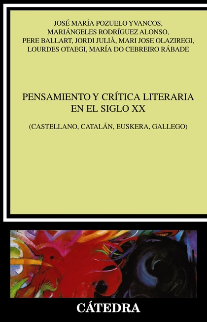 PENSAMIENTO Y CRÍTICA LITERARIA DEL SIGLO XX.