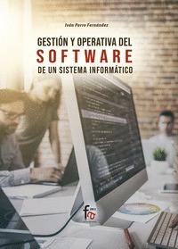 GESTIÓN Y APERTURA DEL SOFTWARE DE UN SISTEMA INFORMÁTICO.