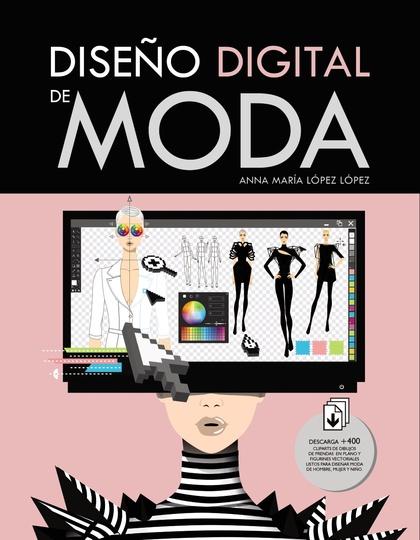 DISEÑO DIGITAL DE MODA.