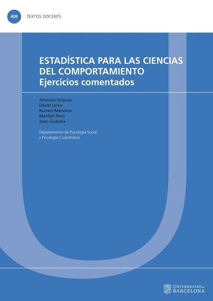 ESTADÍSTICA PARA LAS CIENCIAS DEL COMPORTAMIENTO                                EJERCICIOS COME