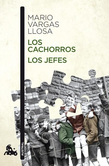 LOS CACHORROS / LOS JEFES.