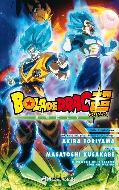 BOLA DE DRAC BROLY (NOVEL·LA).