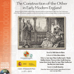 THE CONSTRUCTION OF THE OTHER IN EARLY MODERN ENGLAND