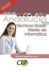 TEMARIO OPOSICIONES TÉCNICOS GRADO MEDIO DE INFORMÁTICA JUNTA DE ANDALUCÍA VOL..