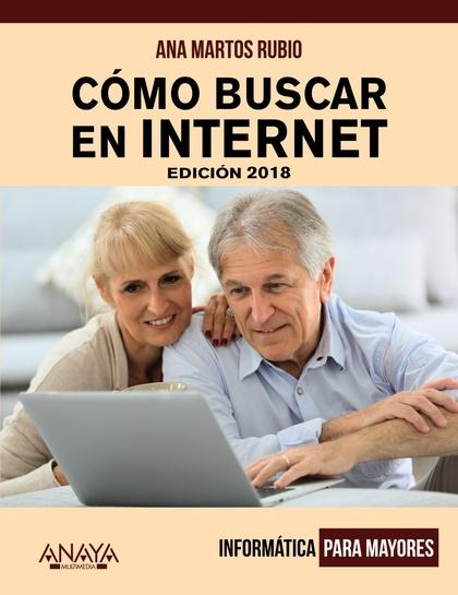 CÓMO BUSCAR EN INTERNET. EDICIÓN 2018.
