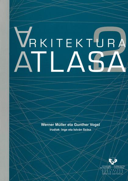 ARKITEKTURA ATLASA 2. ERROMANIKOTIK GAUR EGUNERA.