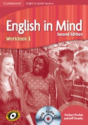 ENGLISH IN MIND FOR SPANISH SPEAKERS, ESO, LEVEL 1. WORKBOOK