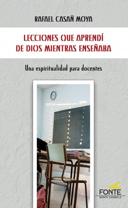 LECCIONES QUE APRENDI DE DIOS MIENTRAS ENSEÑABA