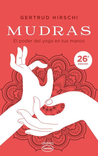 MUDRAS                                                                          EL PODER DEL YO