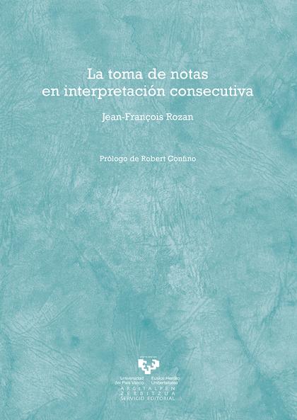 LA TOMA DE NOTAS EN INTERPRETACIÓN CONSECUTIVA