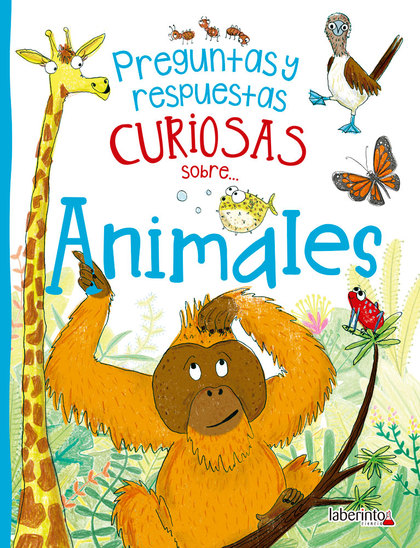 PREGUNTAS Y RESPUESTAS CURIOSAS SOBRE... ANIMALES.