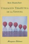UTILIZACION TERAPEUTICA DE LA VENTOSA