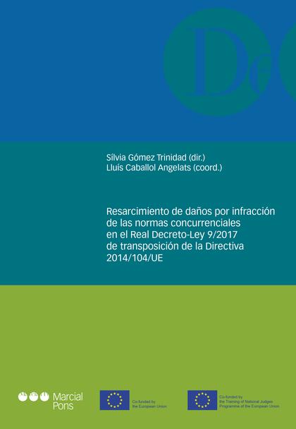 RESARCIMIENTO DE DAÑOS POR INFRACCIÓN DE LAS NORMAS CONCURRENCIALES EN EL REAL D