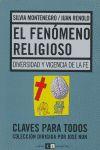 El fenomeno religioso. Diversidad y      vigencia de la fe