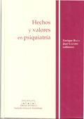 HECHOS Y VALORES EN PSIQUIATRÍA