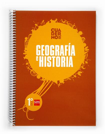 GEOGRAFÍA E HISTORIA, 1 ESO. CUADERNO