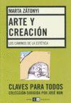 Arte y creacion. Los caminos de la       estetica